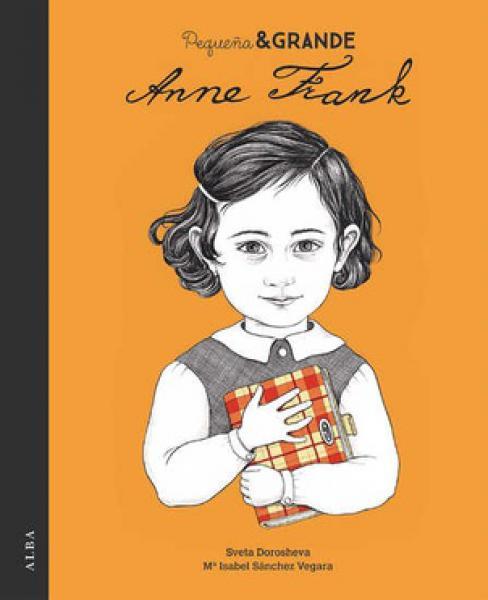 PEQUEÐA & GRANDE ANNE FRANK