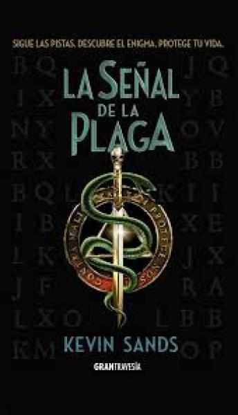 LA SEÐAL DE LA PLAGA (BLACKTHORN 2)