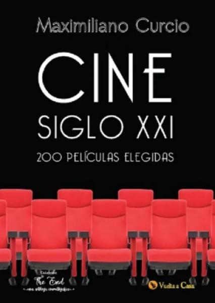 CINE SIGLO XXI - 200 PELICULAS ELEGIDAS