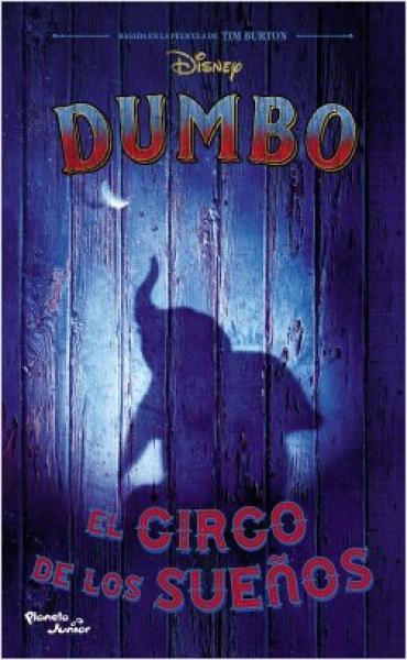 DUMBO - EL CIRCO DE LOS SUEÑOS