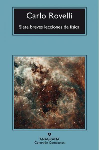 SIETE BREVES LECCIONES DE FISICA - N.ED.