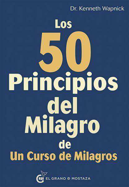 50 PRINCIPIOS DEL MILAGRO DE UN CURSO DE