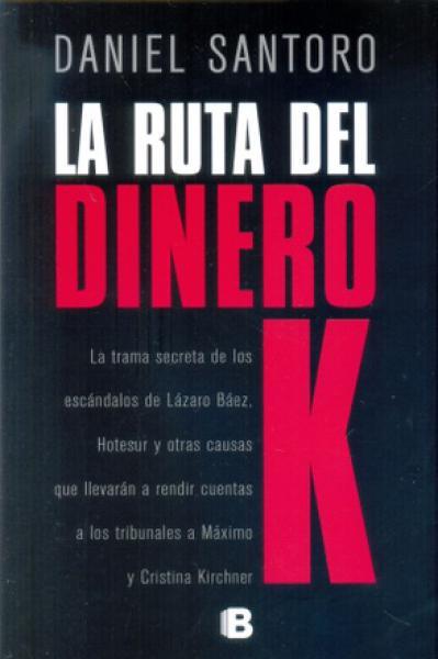 LA RUTA DEL DINERO K