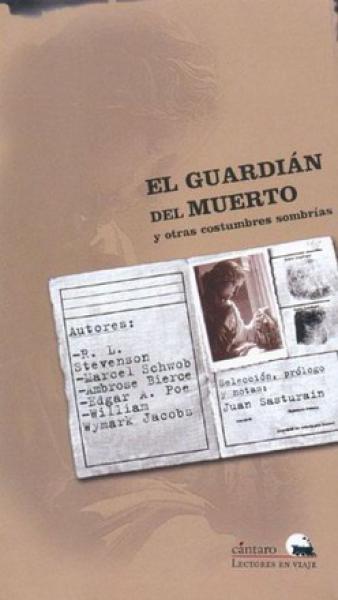 EL GUARDIAN DEL MUERTO Y OTROS