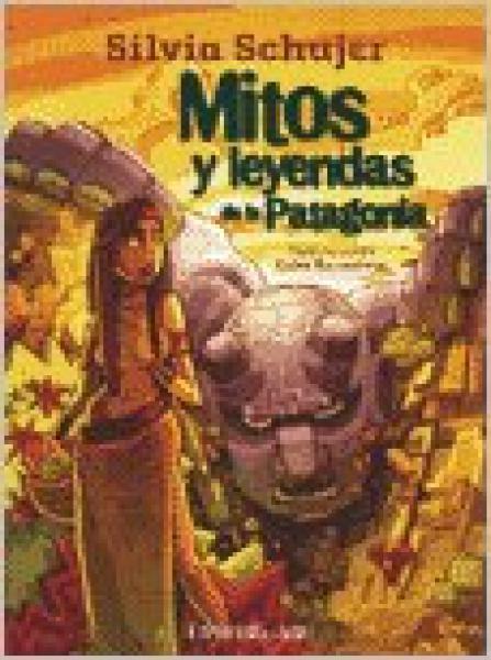MITOS Y LEYENDAS DE LA PATAGONIA