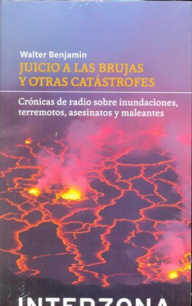 JUICIO A LAS BRUJAS Y OTRAS CATASTROFES