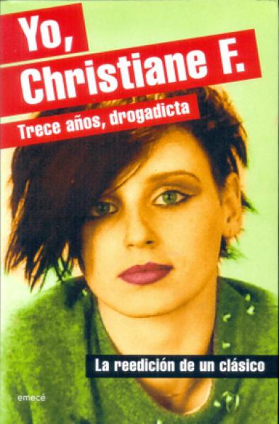 YO CHRISTIANE F.  TRECE AÑOS, DROGADICTA