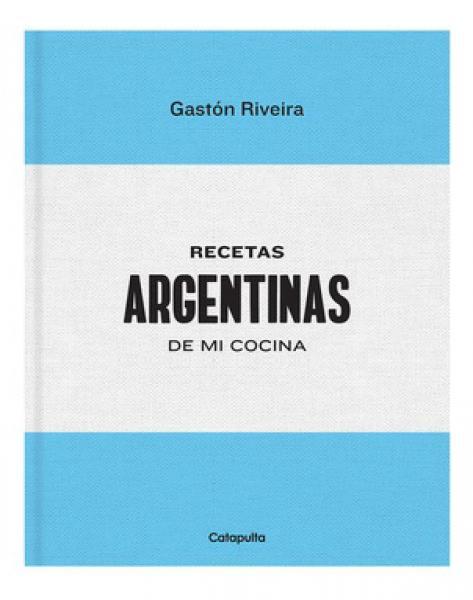 RECETAS ARGENTINAS DE MI COCINA