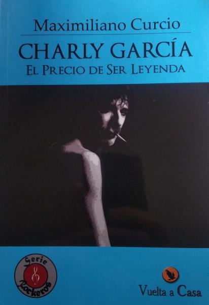 CHARLY GARCIA EL PRECIO DE SER LEYENDA