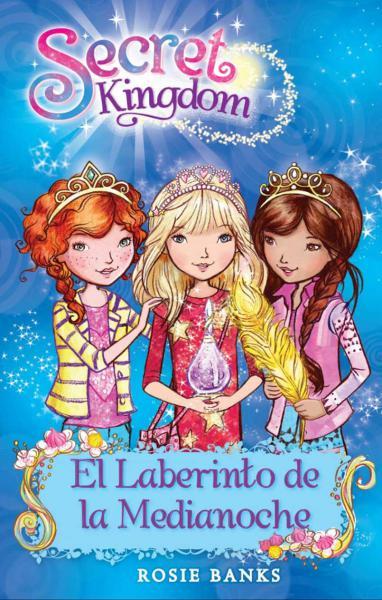 SECRET KINGDOM 12 EL LABERINTO DE LA ...
