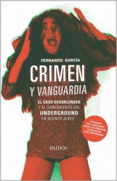 CRIMEN Y VANGUARDIA