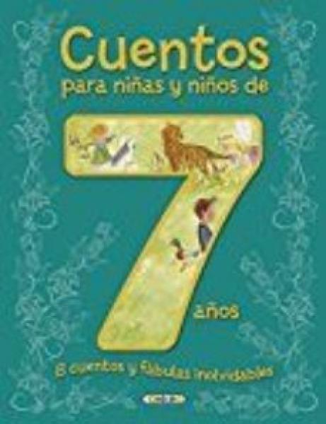 CUENTOS PARA NIÑAS Y NIÑOS DE 7 AÑOS