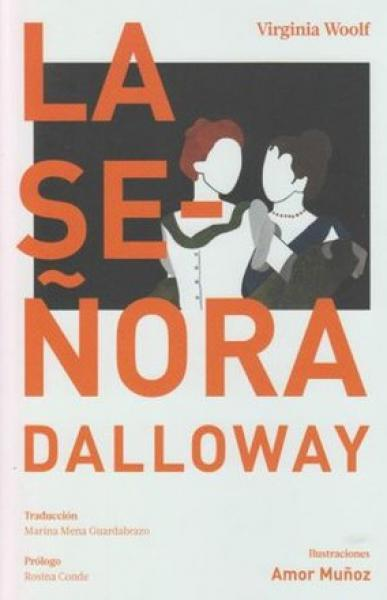 LA SEÑORA DALLOWAY (ARTE Y LETRAS)