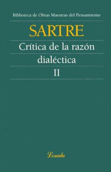 CRITICA DE LA RAZON DIALECTICA-T.2