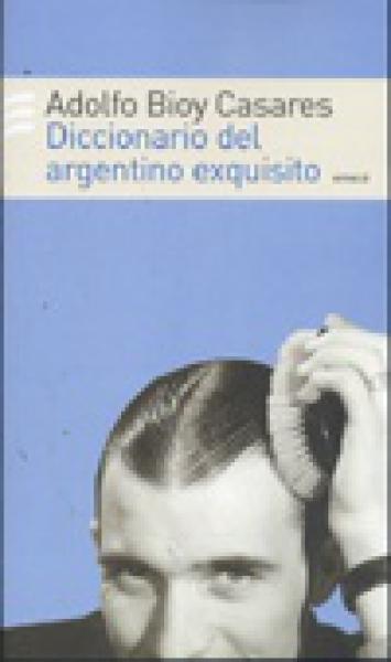 DICCIONARI DEL ARGENTINO EXQUISITO