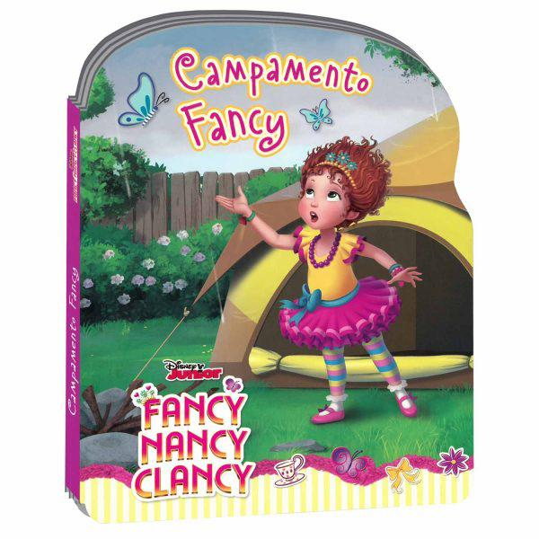 FANCY NANCY CLANCY - CAMPAMENTO FANCY
