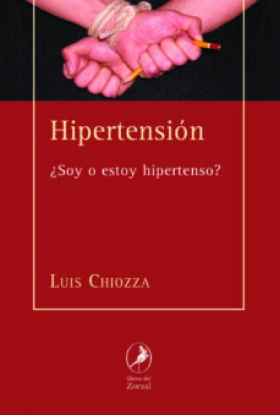 HIPERTENSION ¿SOY O ESTOY HIPERTENSO?