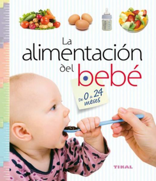 ALIMENTACION DEL BEBE DE 0 A 24 MESES