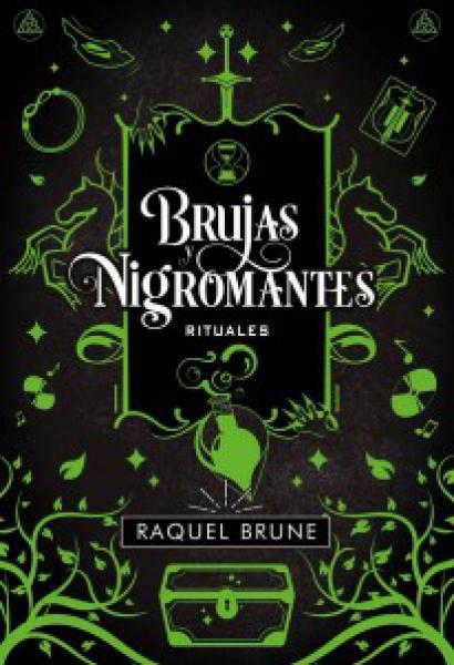 BRUJAS Y NIGROMANTES - RITUALES