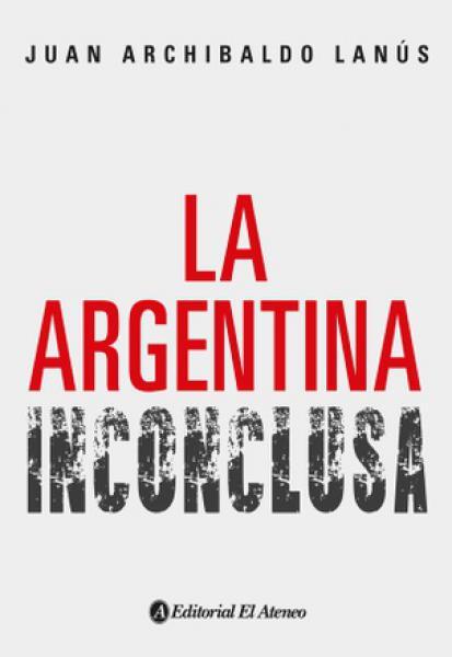ARGENTINA INCONCLUSA