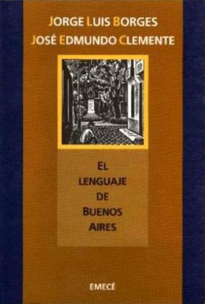 EL LENGUAJE DE BUENOS AIRES