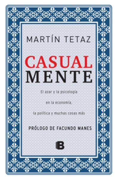 CASUAL MENTE - EL AZAR Y LA PSICOLOGIA