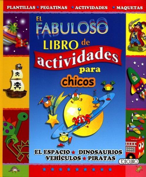 FABULOSO LIBRO D/L ACTIVIDADES P/CHICOS