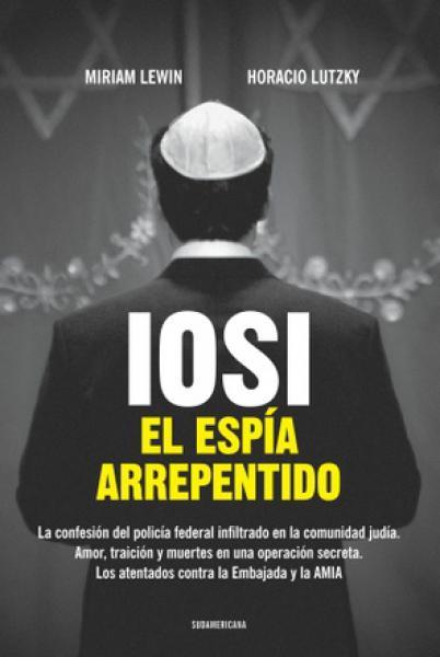 IOSI EL ESPIA ARREPENTIDO