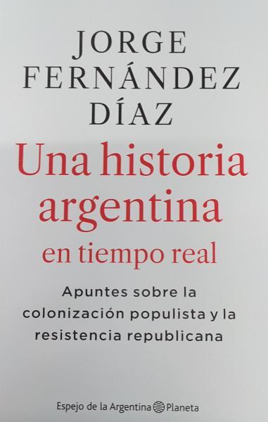 UNA HISTORIA ARGENTINA EN TIEMPO REAL