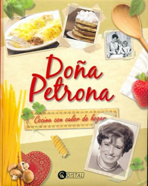 DOÐA PETRONA - COCINA CON CALOR DE HOGAR