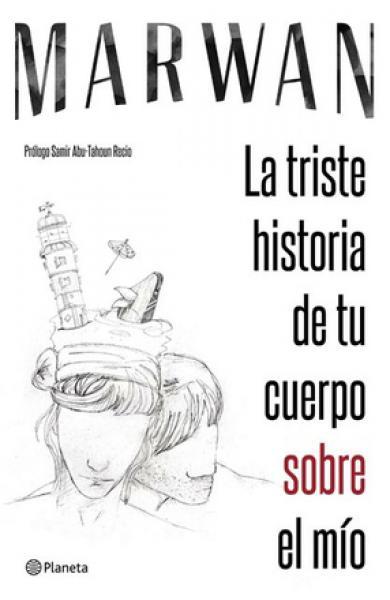 TRISTE HISTORIA DE TU CUERPO SOBRE MIO