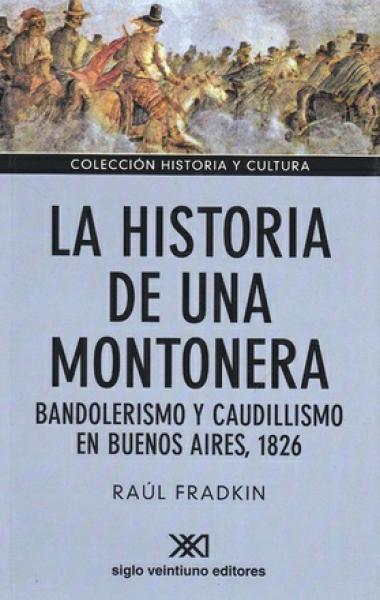 LA HISTORIA DE UNA MONTONERA