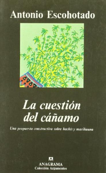 LA CUESTION DEL CAÑAMO