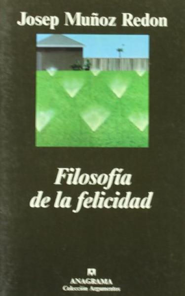 FILOSOFIA DE LA FELICIDAD