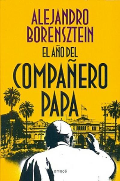 EL AÑO DEL COMPAÑERO PAPA