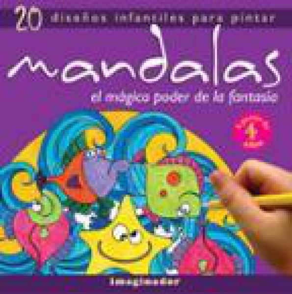 MANDALAS: EL MAGICO PODER DE LA FANTASIA