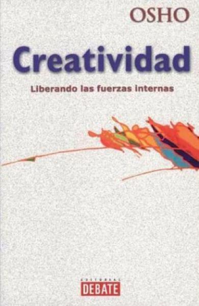 CREATIVIDAD:LIBERANDO LAS FUERZAS INTER.