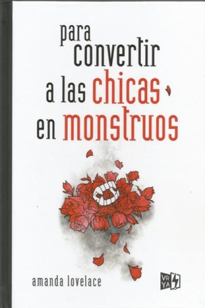 PARA CONVERTIR A LAS CHICAS EN MONSTRUOS