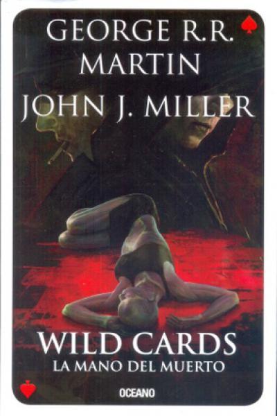 WILD CARDS 7 - LA MANO DEL MUERTO