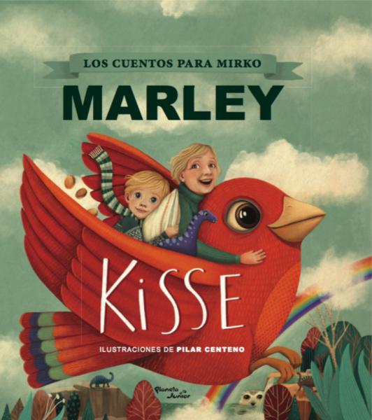 KISSE - LOS CUENTOS PARA MIRKO