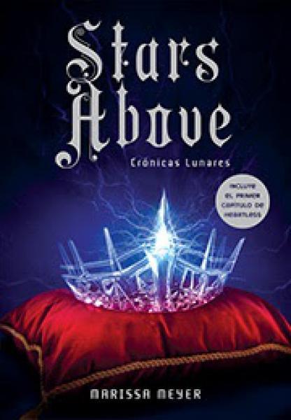 STARS ABOVE - CRONICAS LUNARES VI