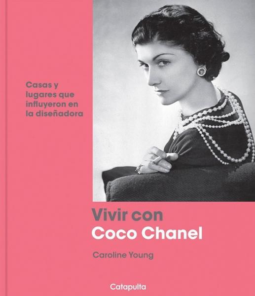 VIVIR CON COCO CHANEL