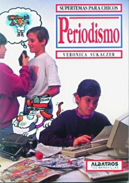 PERIODISMO (para chicos)