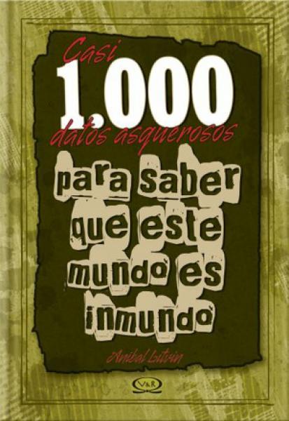 CASI 1000 DATOS ASQUEROSOS