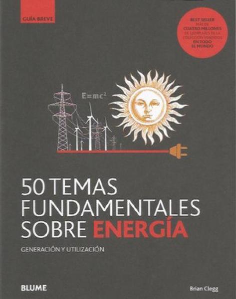 50 TEMAS FUNDAMENTALES SOBRE ENERGIA