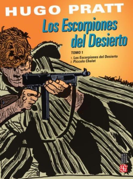 LOS ESCORPIONES DEL DESIERTO( TOMO 1)