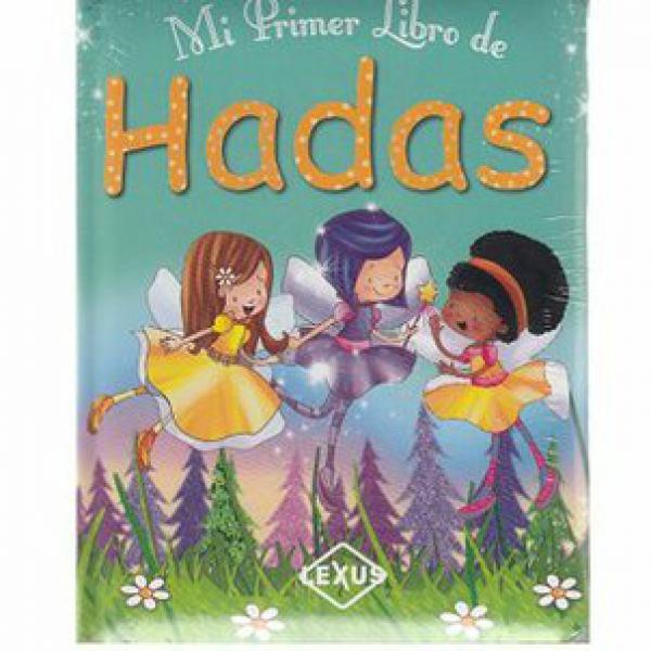 MI PRIMER LIBRO DE HADAS