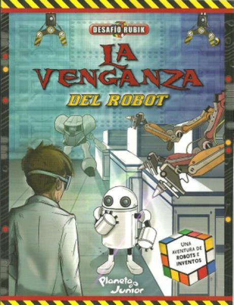 LA VENGANZA DEL ROBOT