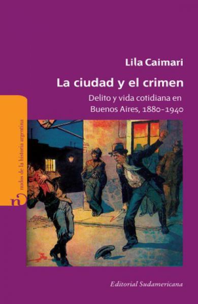 LA CIUDAD Y EL CRIMEN