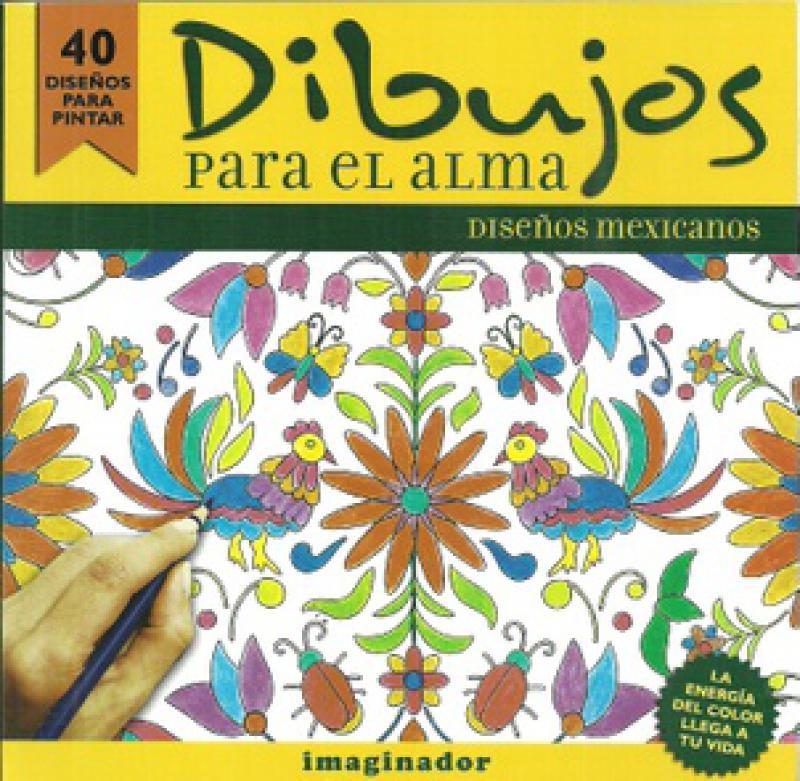 DIBUJOS PARA EL ALMA DISEÑOS MEXICANOS